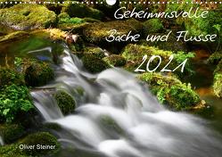 Geheimnisvolle Bäche und Flüsse (Wandkalender 2021 DIN A3 quer) von Steiner,  Oliver