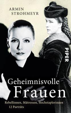 Geheimnisvolle Frauen von Strohmeyr,  Armin