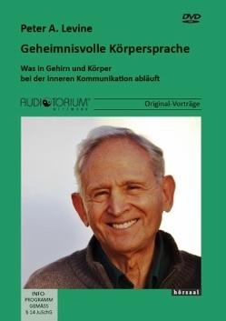 Geheimnisvolle Körpersprache von Levine,  Peter A.