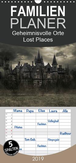 Geheimnisvolle Orte – Lost Places – Familienplaner hoch (Wandkalender 2019 , 21 cm x 45 cm, hoch) von Swierczyna,  Eleonore