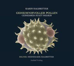 Geheimnisvolle Pollen von Dr. Halbritter,  Karin