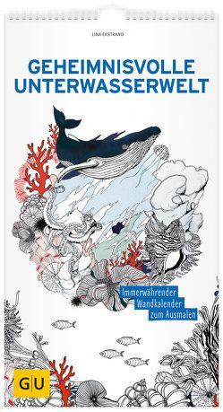 Geheimnisvolle Unterwasserwelt: Immerwährender Wandkalender zum Ausmalen