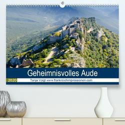 Geheimnisvolles Aude (Premium, hochwertiger DIN A2 Wandkalender 2020, Kunstdruck in Hochglanz) von Voigt,  Tanja
