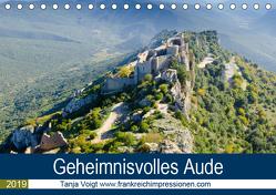 Geheimnisvolles Aude (Tischkalender 2019 DIN A5 quer) von Voigt,  Tanja