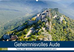 Geheimnisvolles Aude (Wandkalender 2020 DIN A2 quer) von Voigt,  Tanja