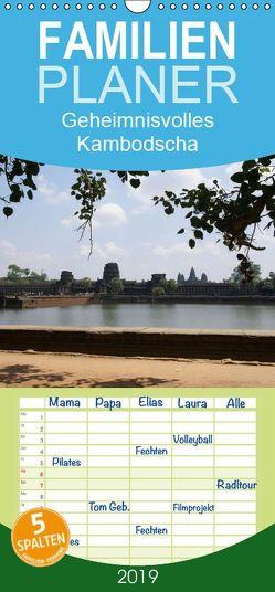 Geheimnisvolles Kambodscha – Familienplaner hoch (Wandkalender 2019 , 21 cm x 45 cm, hoch) von und Eva Schuster,  Michael