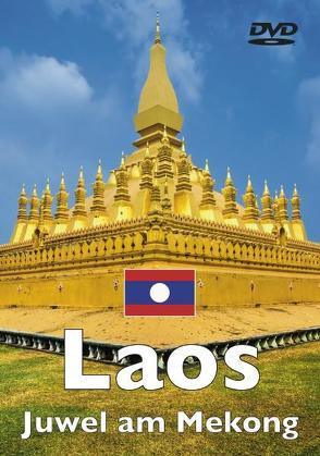 Geheimnisvolles Laos – Juwel am Mekong von Schwartz,  Oliver