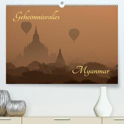 Geheimnisvolles Myanmar (Premium, hochwertiger DIN A2 Wandkalender 2021, Kunstdruck in Hochglanz) von Brack,  Roland