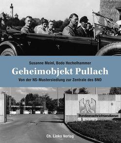Geheimobjekt Pullach von Hechelhammer,  Bodo, Meinl,  Susanne
