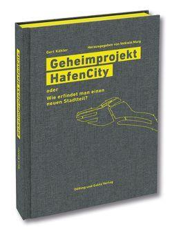 Geheimprojekt HafenCity von Kaehler,  Gert, Marg,  Volkwin