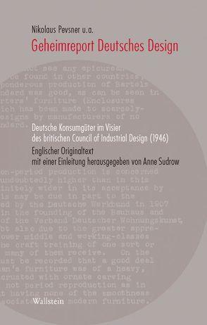 Geheimreport Deutsches Design von Pevsner,  Nikolaus, Sudrow,  Anne