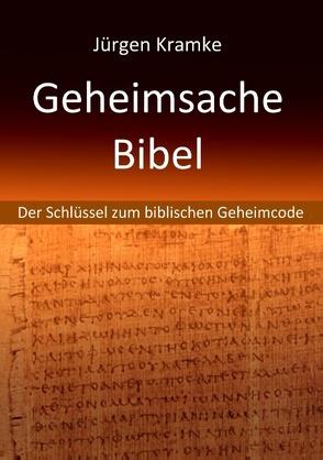 Geheimsache Bibel von Kramke,  Jürgen