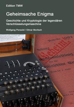 Geheimsache Enigma von Moritsch,  Otmar, Pensold,  Wolfgang