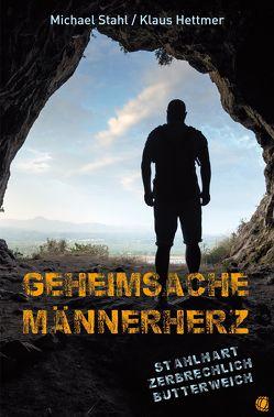Geheimsache Männerherz von Hettmer,  Klaus, Stahl,  Michael