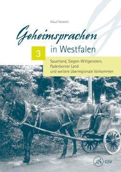 Geheimsprachen in Westfalen Band 3 von Jütte,  Robert, Opfermann,  Ulrich Friedrich, Siewert,  Klaus, Weiland,  Thorsten