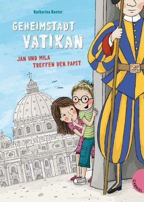 Geheimstadt Vatikan von Gasser,  Evi, Kunter,  Katharina
