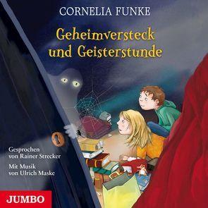 Geheimversteck und Geisterstunde von Funke,  Cornelia, Strecker,  Rainer
