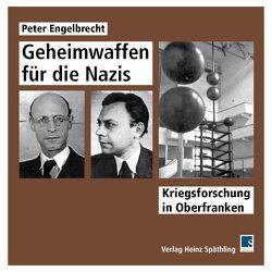 Geheimwaffen für die Nazis von Engelbrecht,  Peter