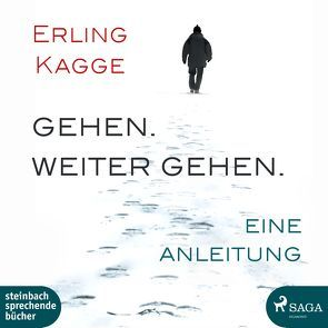 Gehen. Weiter Gehen von Kagge,  Erling, Koch,  Wolfram