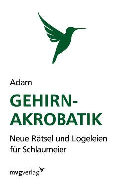 Gehirn-Akrobatik von Riedler,  Isabella Adam