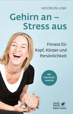 Gehirn an – Stress aus von Link,  Heidrun