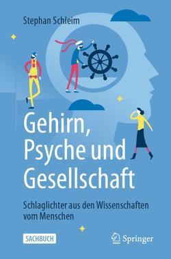 Gehirn, Psyche und Gesellschaft von Schleim,  Stephan