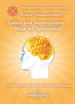 Gehirn und Nervensystem – Blüte der Spiritualität von Sonnenschmidt,  Rosina