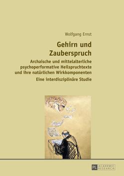 Gehirn und Zauberspruch von Ernst,  Wolfgang