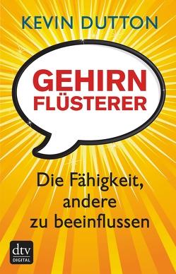 Gehirnflüsterer von Binder,  Klaus, Dutton,  Kevin, Leineweber,  Bernd