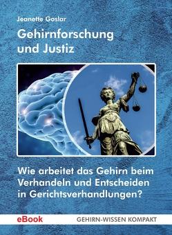 Gehirnforschung und Justiz von Goslar,  Jeanette