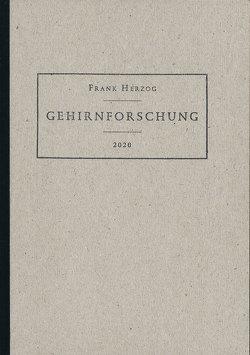 Gehirnforschung von Herzog,  Frank, Kittelmann,  Louis