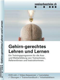 Gehirngerechtes Lehren und Lernen von Fassnacht,  Kathrin
