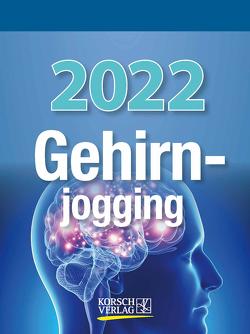Gehirnjogging 2022 von Korsch Verlag