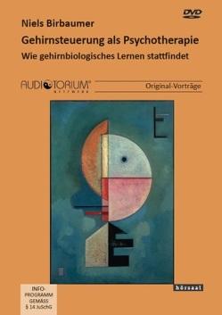 Gehirnsteuerung als Psychotherapie von Birbaumer,  Niels