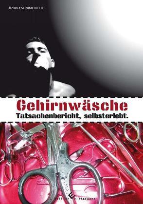 Gehirnwäsche von Sommerfeld,  Helmut