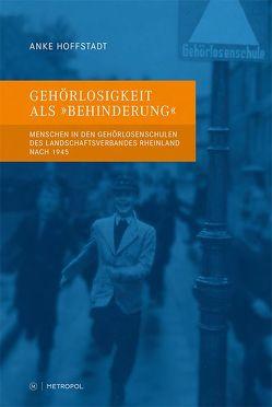 """Gehörlosigkeit als """"Behinderung"""" von Hoffstadt,  Anke, Wolfgang,  Schaffer"""