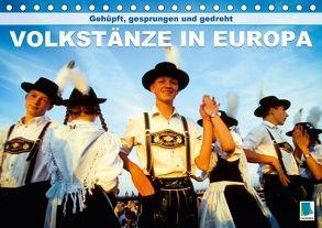 Gehüpft, gesprungen und gedreht – Volkstänze in Europa (Tischkalender 2018 DIN A5 quer) von CALVENDO,  k.A.