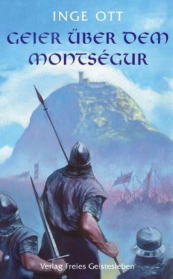 Geier über dem Montsegur von Ott,  Inge