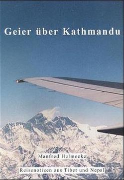 Geier über Kathmandu von Helmecke,  Manfred