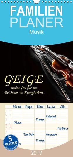 Geige – Bühne frei für ein Reichtum an Klangfarben – Familienplaner hoch (Wandkalender 2019 , 21 cm x 45 cm, hoch) von Roder,  Peter