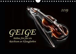 Geige – Bühne frei für ein Reichtum an Klangfarben (Wandkalender 2019 DIN A4 quer) von Roder,  Peter