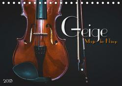 Geige – Magie der Klänge (Tischkalender 2019 DIN A5 quer) von Bleicher,  Renate