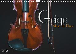 Geige – Magie der Klänge (Wandkalender 2019 DIN A4 quer) von Bleicher,  Renate
