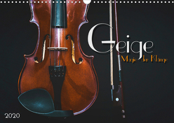 Geige – Magie der Klänge (Wandkalender 2020 DIN A3 quer) von Bleicher,  Renate