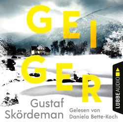 Geiger von Alms,  Thorsten, Bette-Koch,  Daniela, Skördeman,  Gustaf