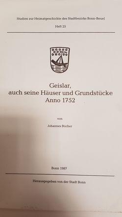 Geislar, auch seine Häuser und Grundstücke Anno 1752 von Bücher,  Johannes