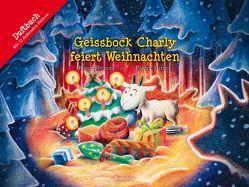 Geissbock Charly feiert Weihnachten von Mettler,  Patrick, Rhyner,  Roger