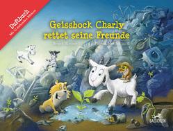Geissbock Charly rettet seine Freunde von Mettler,  Patrick, Rhyner,  Roger