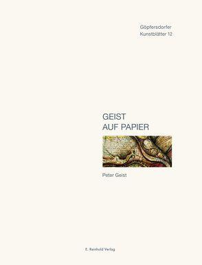 Geist auf Papier von Geist,  Peter, Lichtenstein,  Günter, Otto-Hüttengrund,  Siegfried, Zwarg,  Matthias
