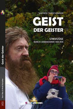 Geist der Geister von Books,  GreatLife., Hess,  Sam, Kempker,  Birgit